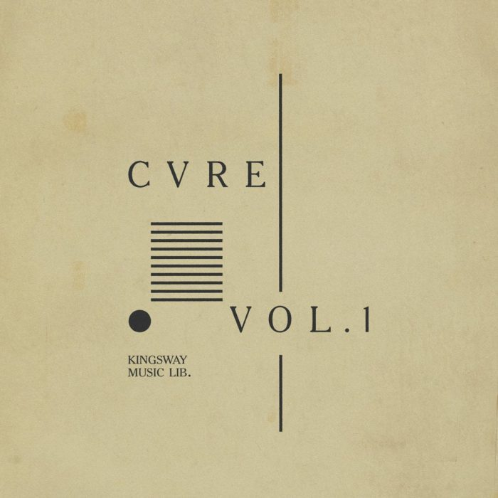 Kingsway Music presents CVRE Vol. 1