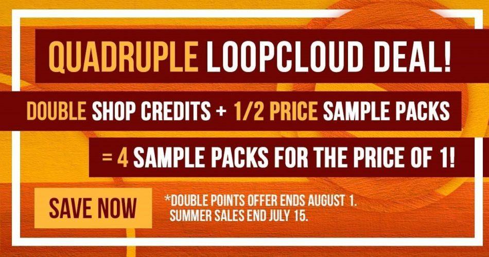 Loopcloud Quadruple Deal