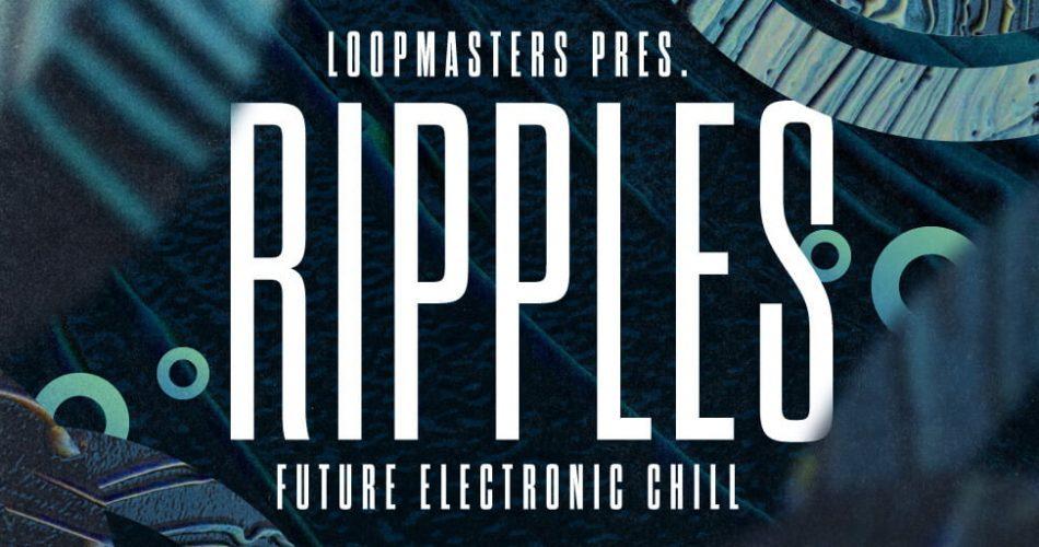Loopmasters Ripples
