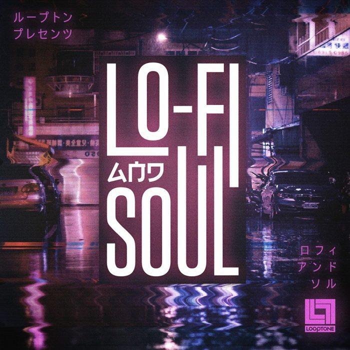 Looptone LoFi and Soul