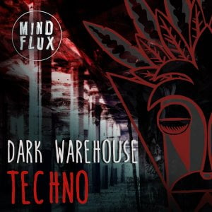 Mind Flux Dark Warehouse Techno