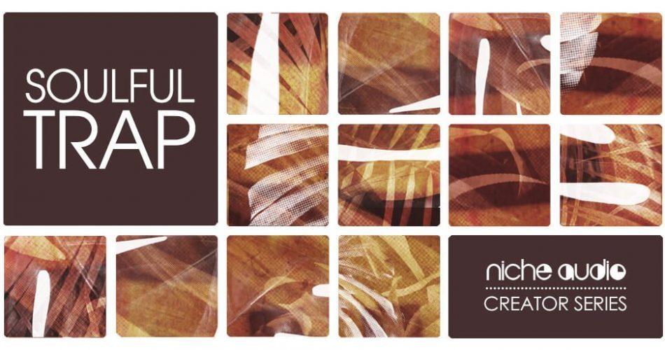 Niche Audio Soulful Trap feat