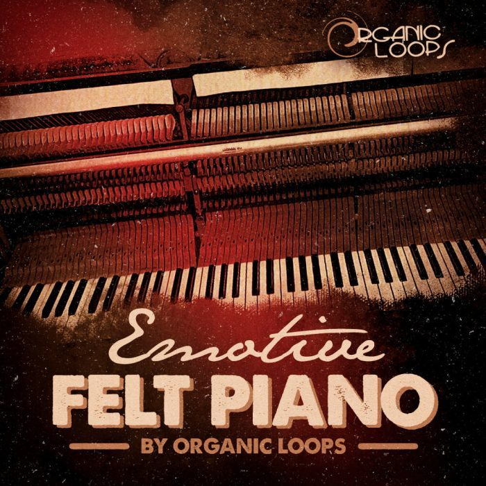 Organic Loops Emotive Felt Piano