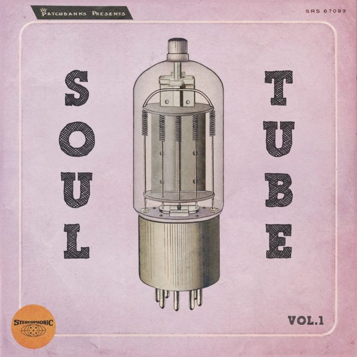 Patchbanks Soul Tube Vol 1