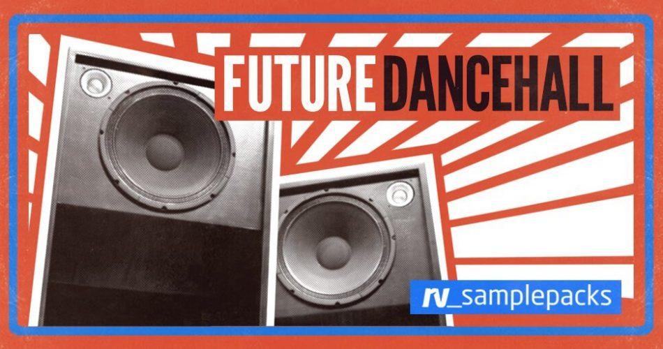 RV Samplepack Future Dancehall