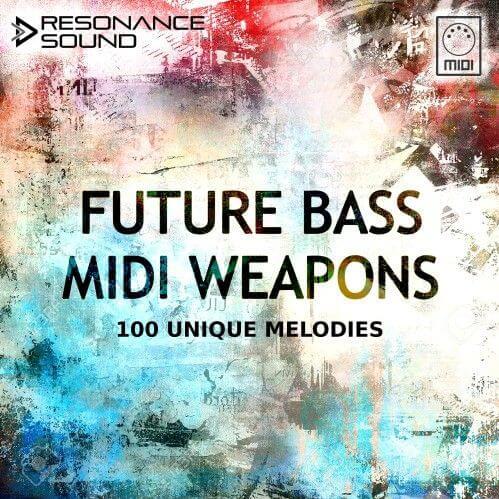 Resonance Sound Future Bass MIDI Weapons