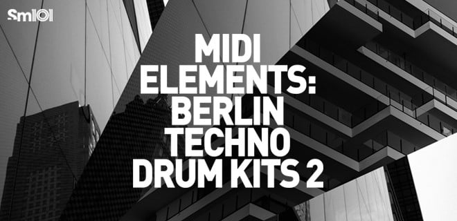 Sample Magic MIDI Elements Berlin Techno Drum Kits 2