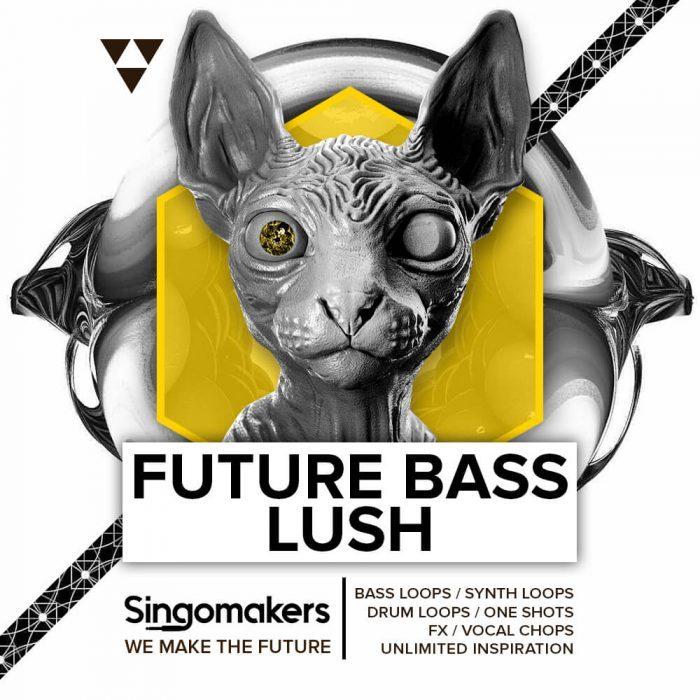 Singomakers Future Bass Lush