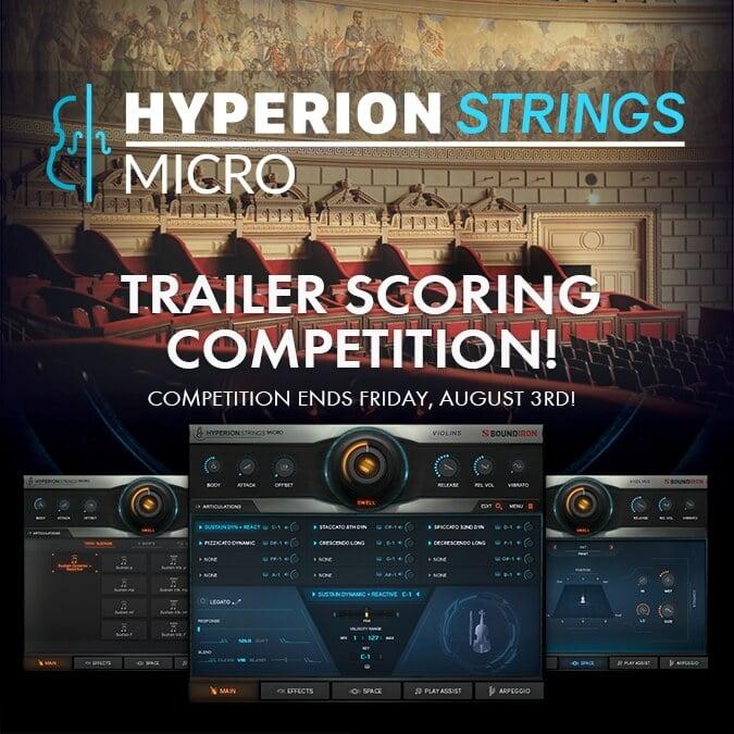 Soundiron Hyperion Strings Micro Trailer Scoring Competition