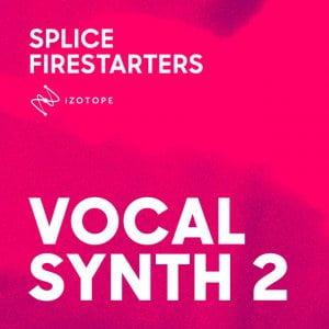 Splice Firestarters Vocal Synth 2