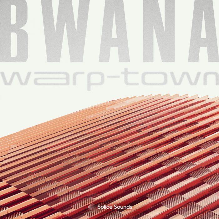 Splice Sounds Bwana Warp Town