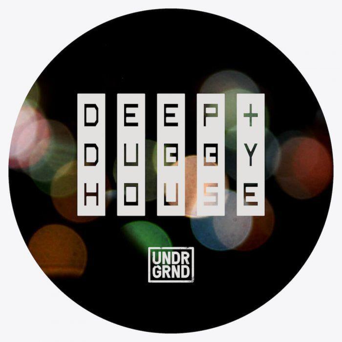 UNDRGRND Sounds Deep & Dubby House
