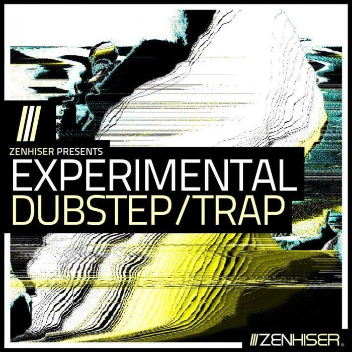 Zenhiser Experimental Dubstep and Trap
