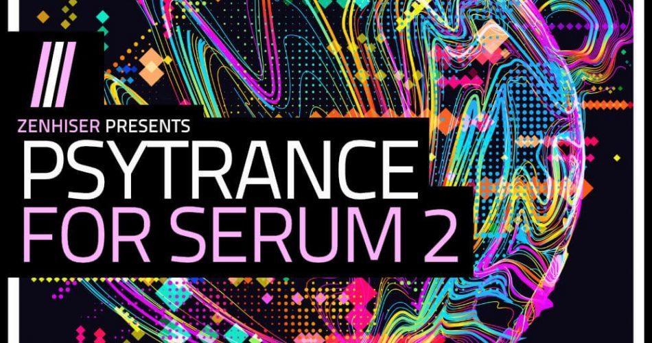 Zenhiser Psytrance for Serum 2