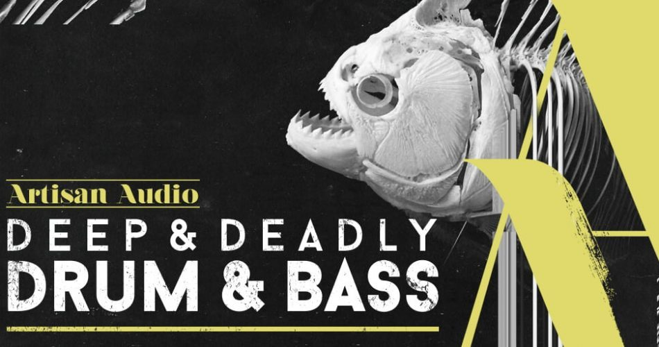 Artisian Audio Deep & Deadly Drum & Bass