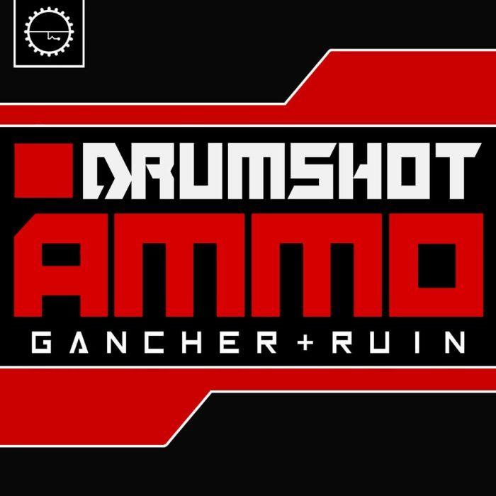 Industrial Strength Gancher Ruin Drumshot Ammo