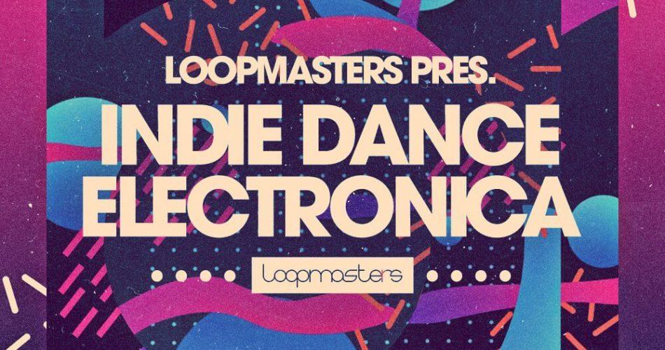 Loopmasters Indie Dance Electronica