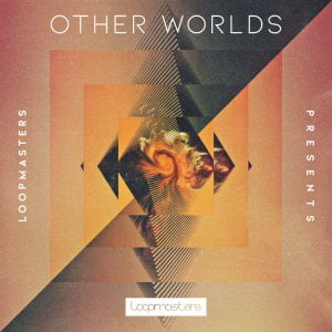 Loopmasters Other Worlds Ambient Soundscapes