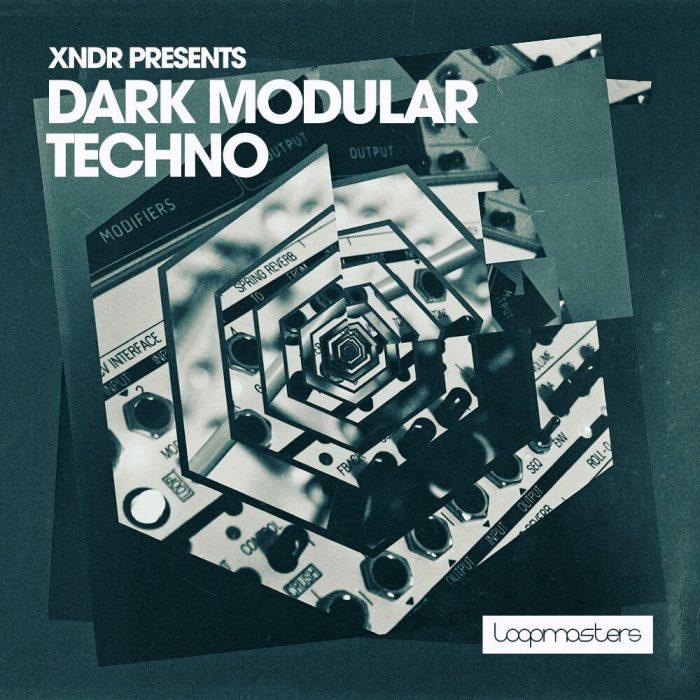 Loopmasters XNDR Dark Modular Techno