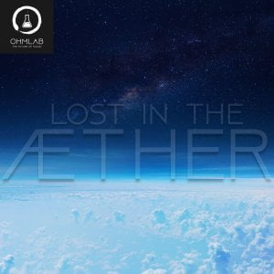 OhmLab Lost in the Aether