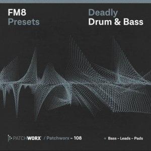 Patchworx Deadly Drum & Bass for FM8