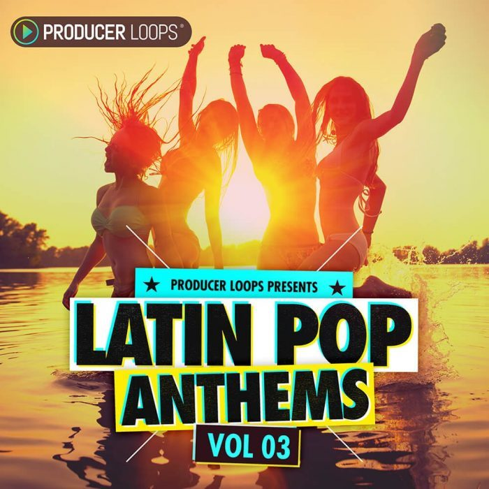 Producer Loops Latin Pop Anthems Vol 3