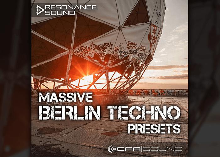 Resonance Sound CFA Sound Massive Berlin Techno Presets