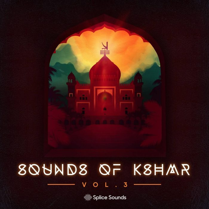 Splice Sounds KSHMR Vol 3