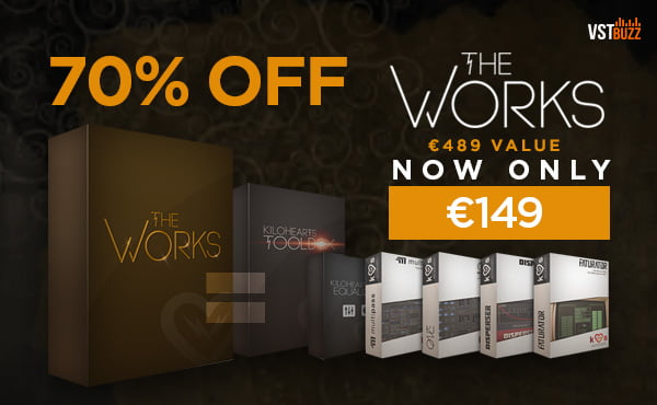 VST Buzz Kilohearts The Works Sale