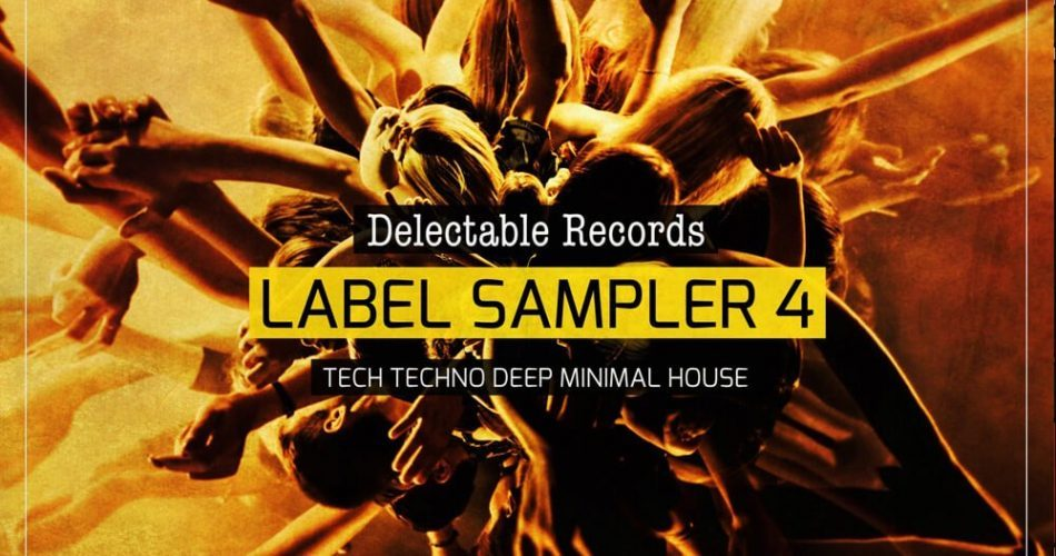 Delectable Records Label Sampler Vol 4