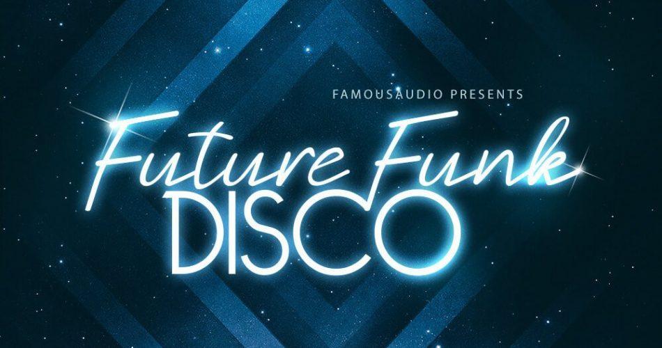 Famous Audio Future Funk Disco