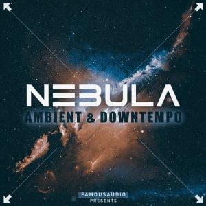 Famous Audio Nebula Ambient & Downtempo