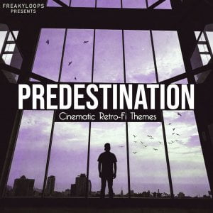 Freaky Loops Predestination Cinematic Retro Fi Themes