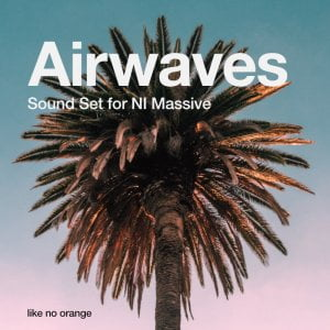 Get the sounds of the LA beat scene with Airwaves for NI Massive