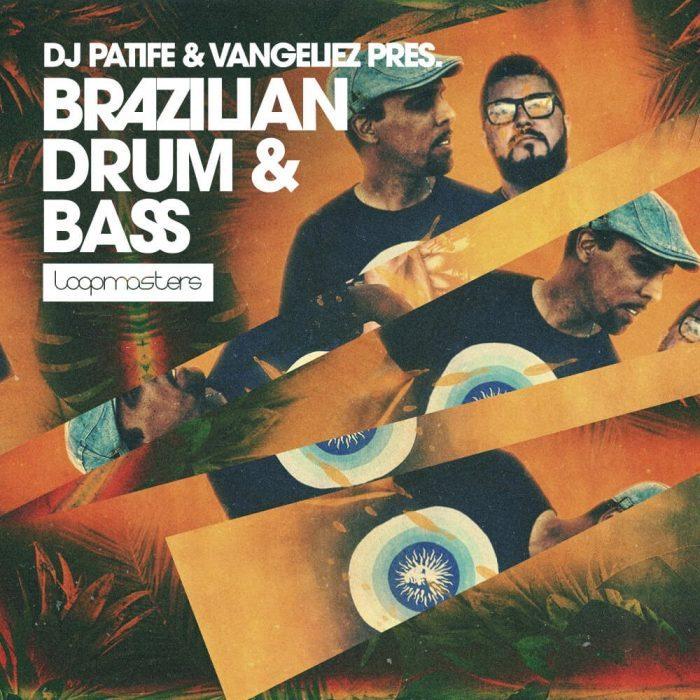 Loopmasters DJ Patife & Vangeliez Brazillian Drum & Bass