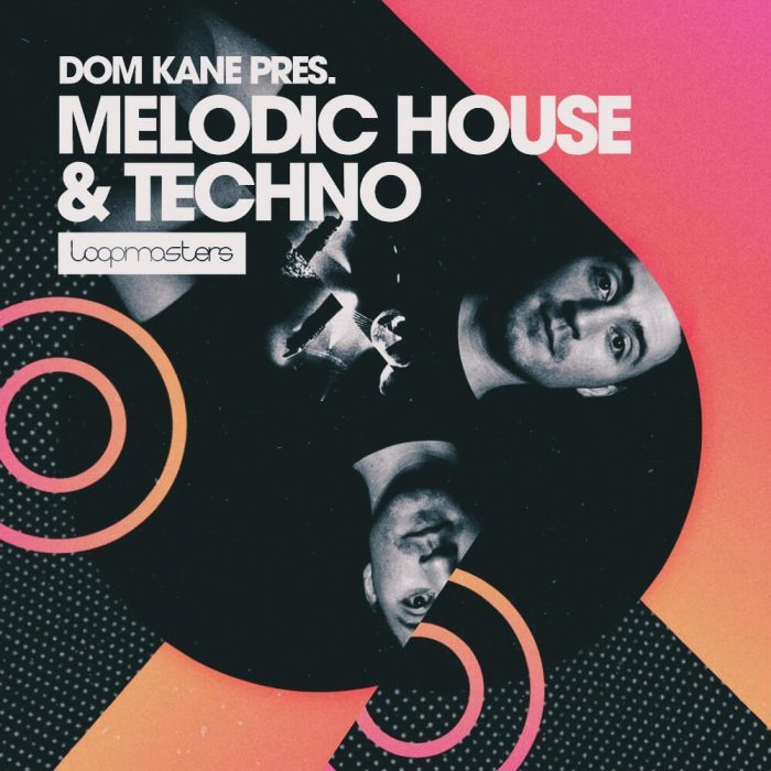 Loopmasters Dom Kane Melodic House & Techno