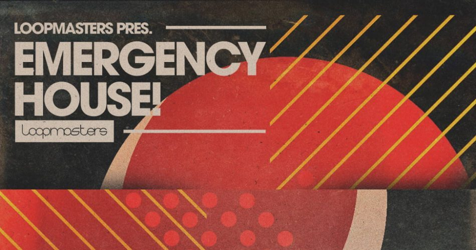 Loopmasters Emergency House feat