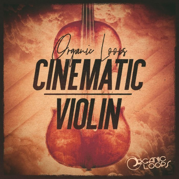 Organic Loops Cinematic Violin