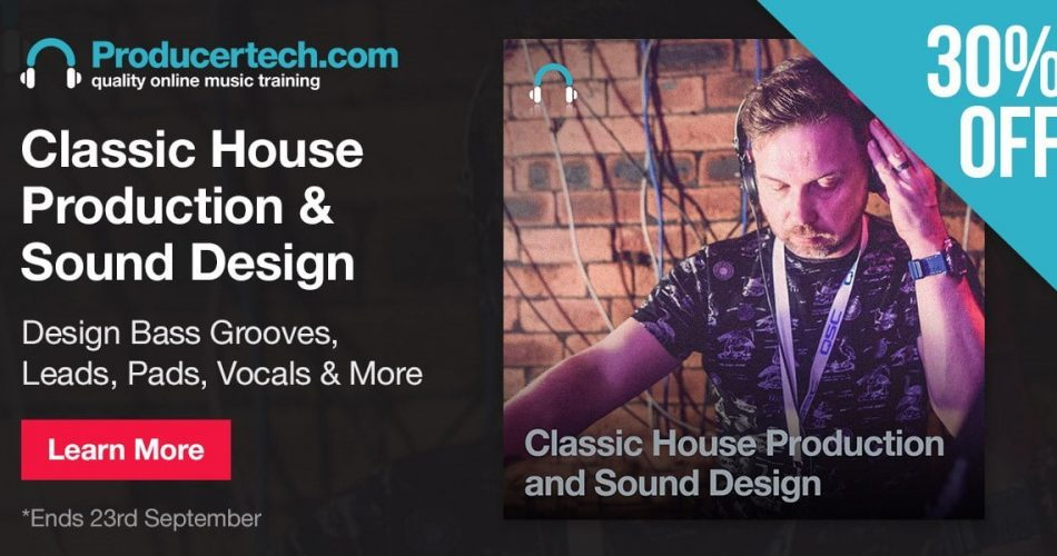 Producertech Classic House Production and Sound Design