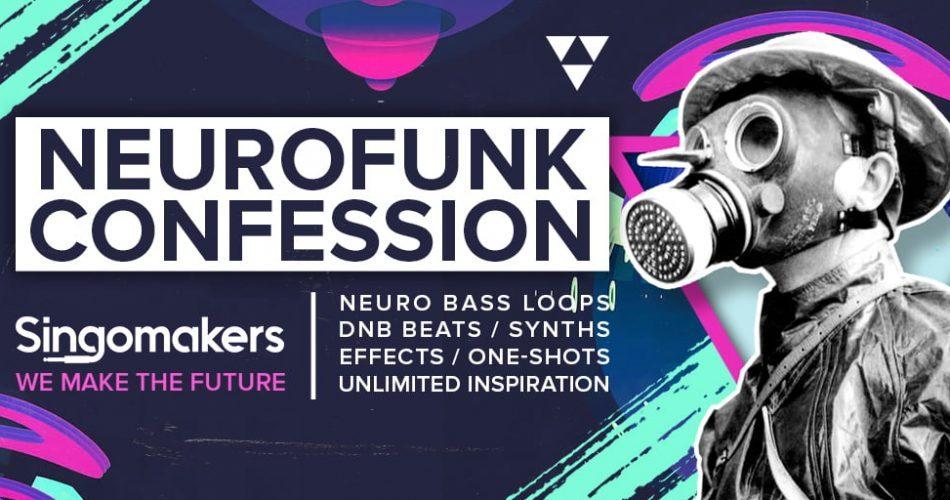 Singomakers Neurofunk Confessions feat
