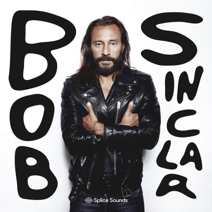 Splice Sounds Bob Sinclar