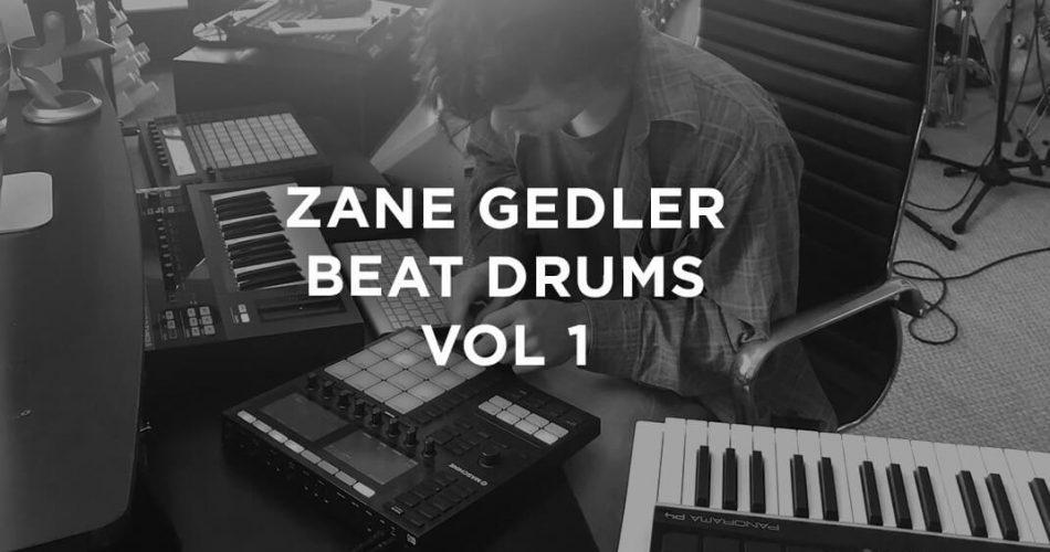 The Loop Loft Zane Gedler Beat Drums Vol 1