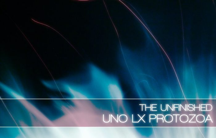 The Unfinished Uno LX Protozoa