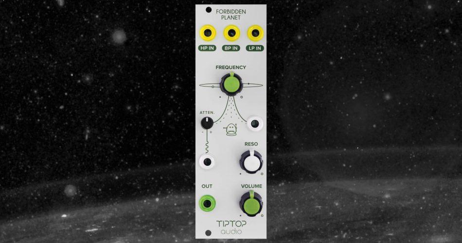 Tiptop Audio Forbidden Planet feat