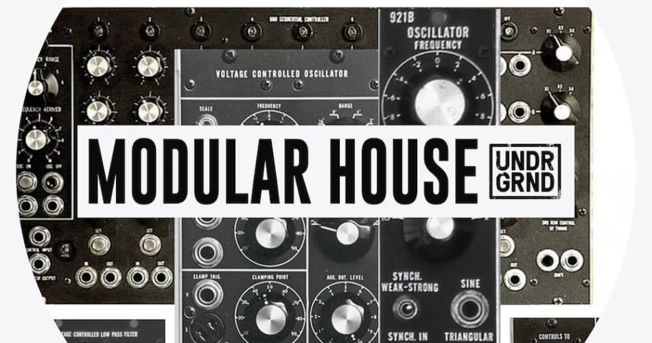 UNDRGRND Sounds Modular House