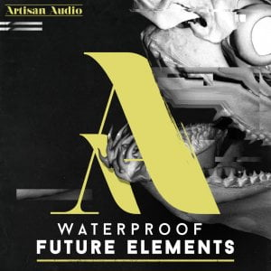Artisan audio Waterproof Future Elements