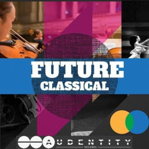 Audentity Records Future Classical