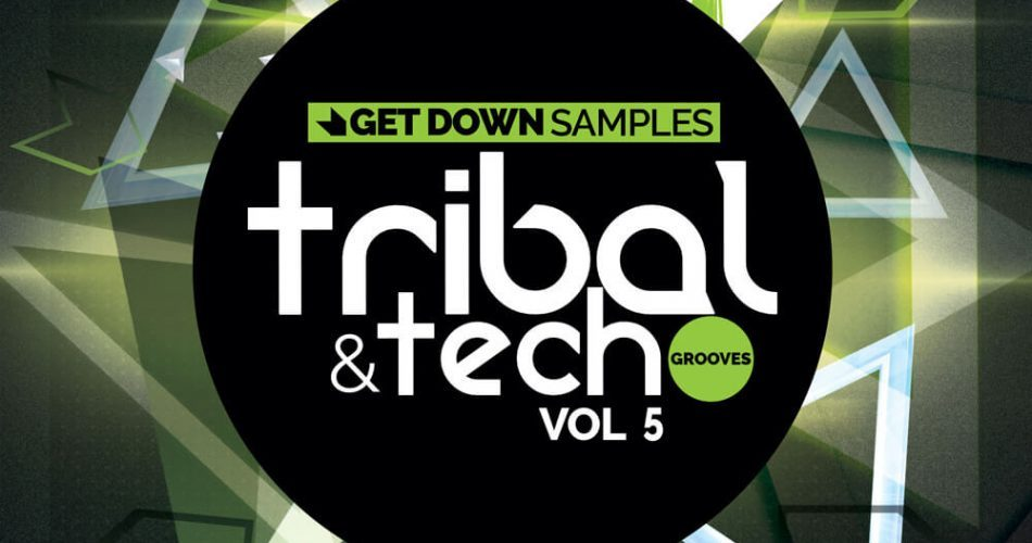 Get Down Samples Tribal & Tech Grooves Vol 5