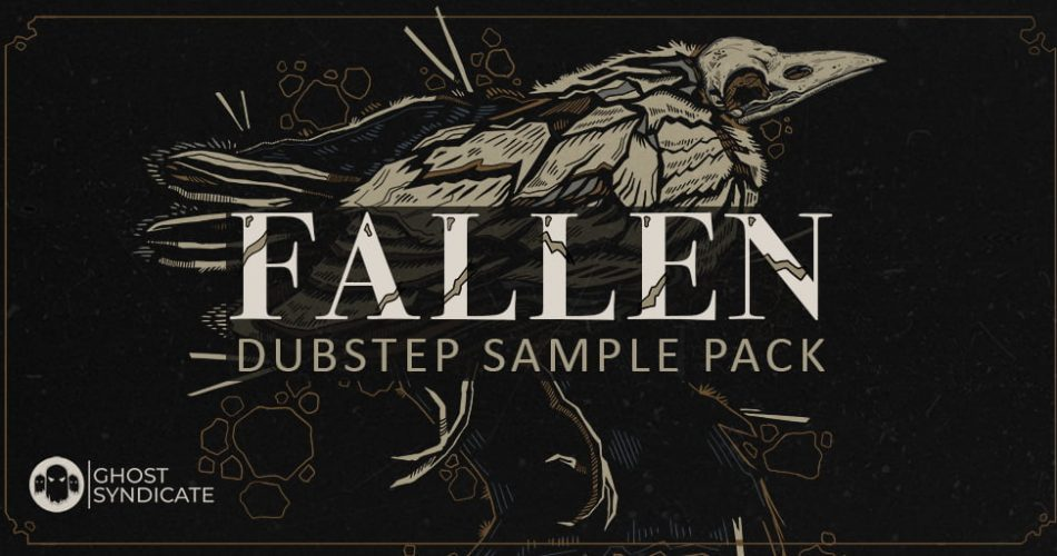 Ghost Syndicate Fallen Dubstep Sample Pack