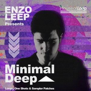House of Loop Enzo Leep Minimal Deep